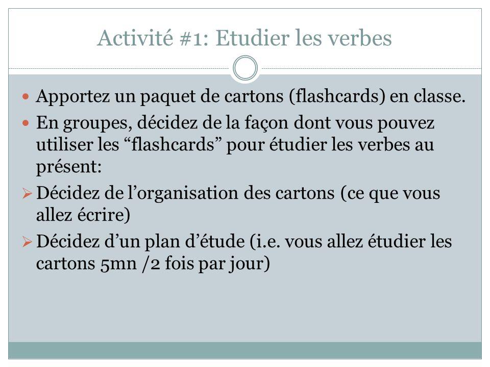 Activité #1: Etudier les verbes