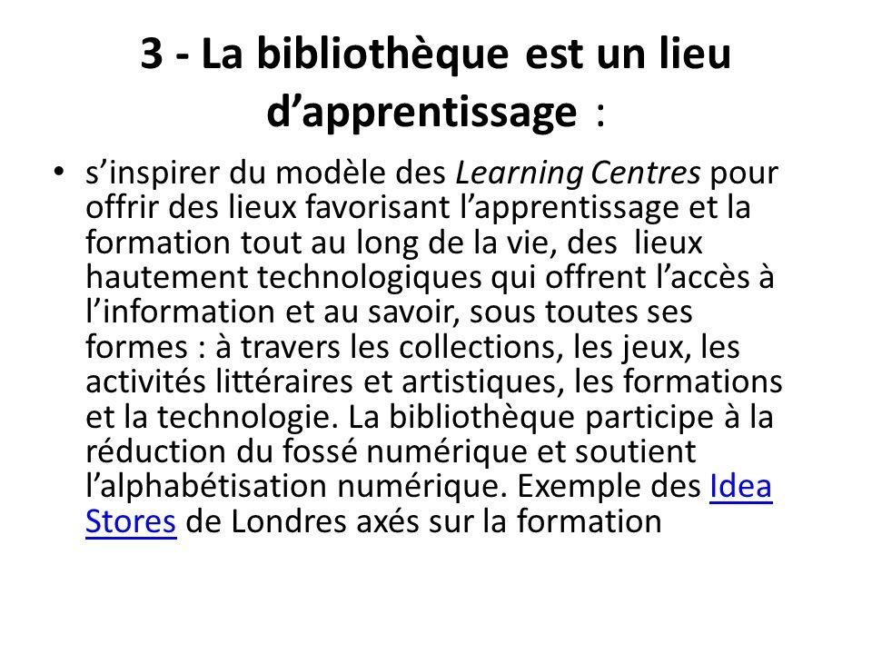 3 - La bibliothèque est un lieu d'apprentissage :