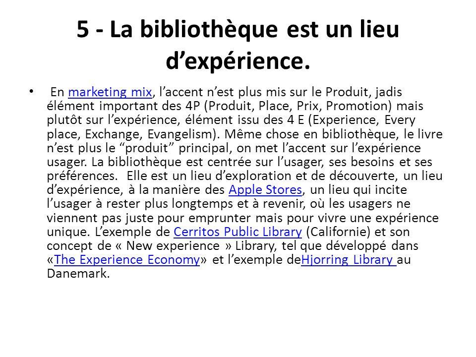 5 - La bibliothèque est un lieu d'expérience.