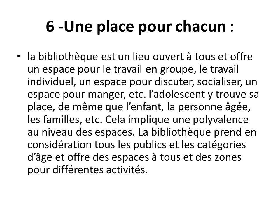 6 -Une place pour chacun :