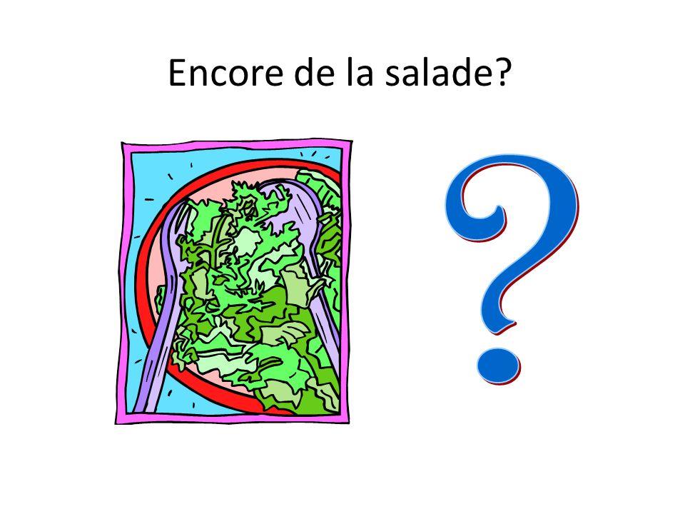Encore de la salade