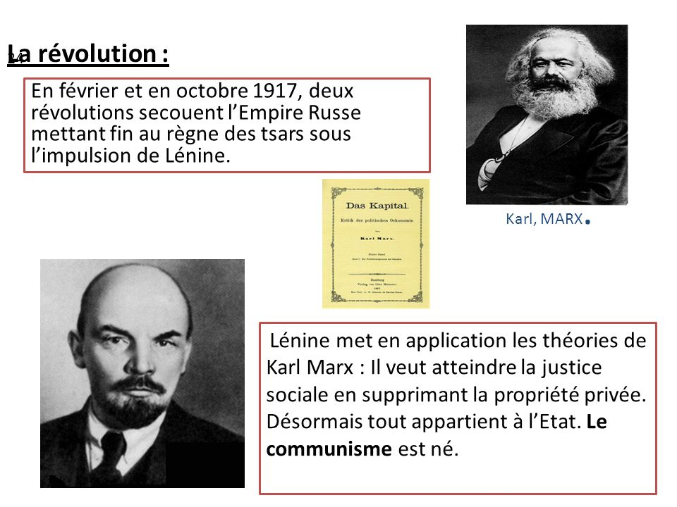 La révolution : En février et en octobre 1917, deux révolutions secouent l'Empire Russe mettant fin au règne des tsars sous l'impulsion de Lénine.