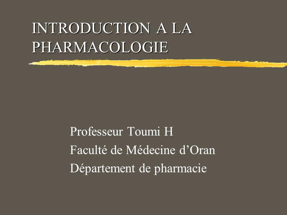 INTRODUCTION A LA PHARMACOLOGIE