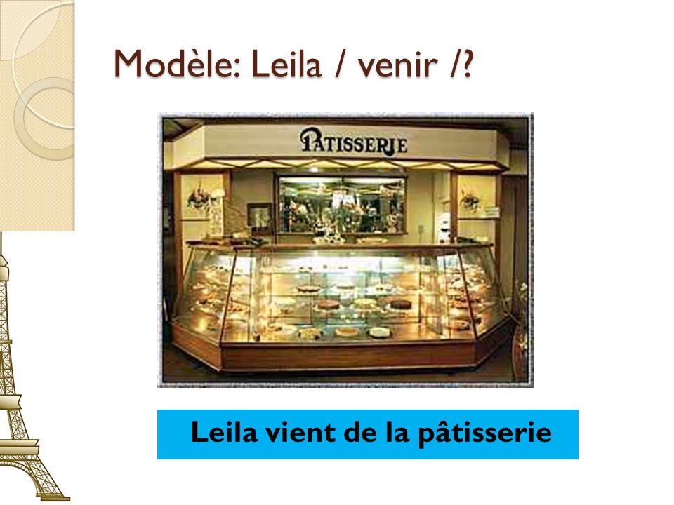 Leila vient de la pâtisserie