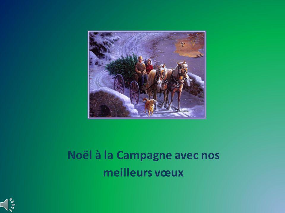Noël à la Campagne avec nos meilleurs vœux