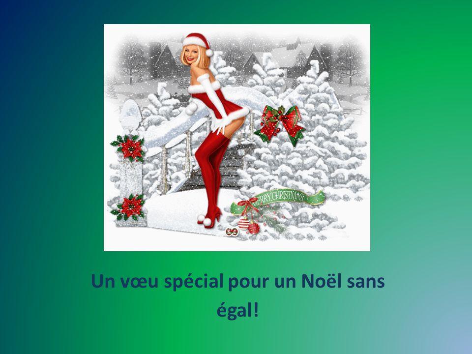 Un vœu spécial pour un Noël sans égal!