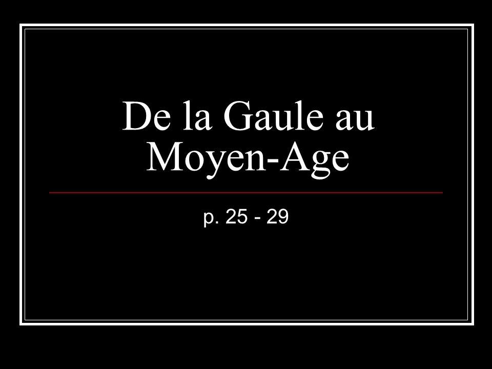 De la Gaule au Moyen-Age