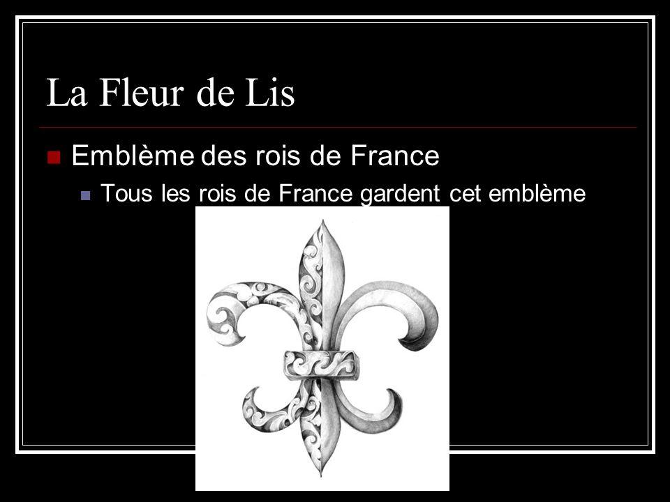 La Fleur de Lis Emblème des rois de France
