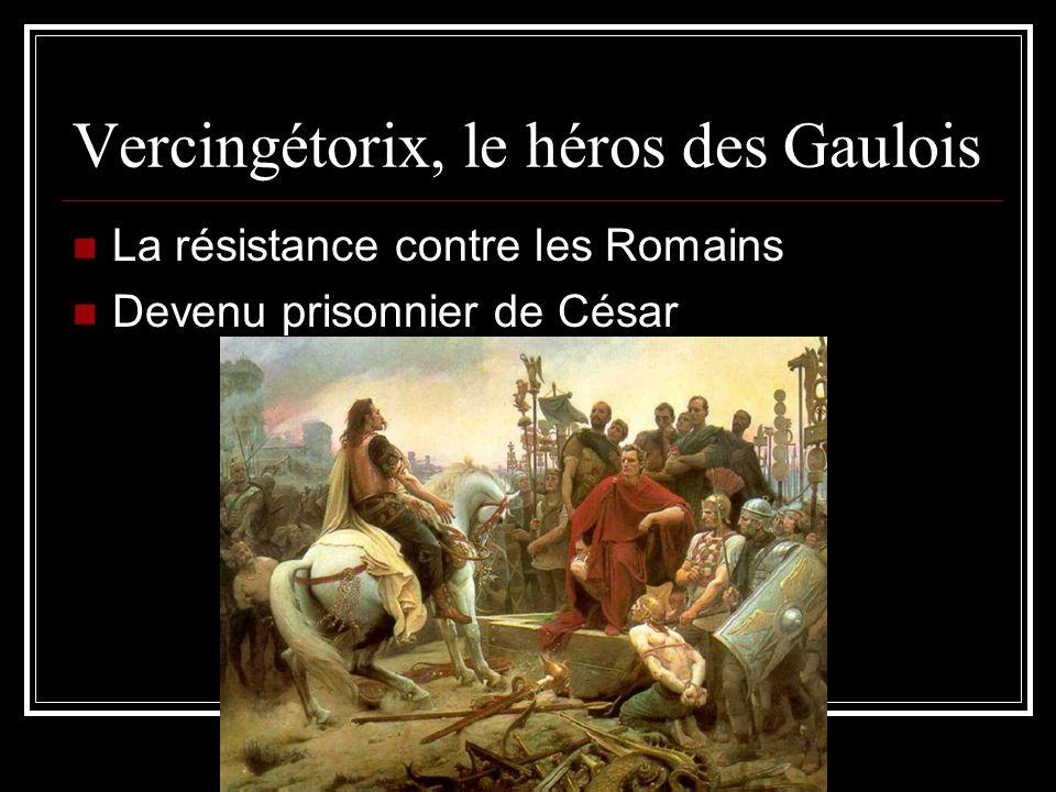 Vercingétorix, le héros des Gaulois