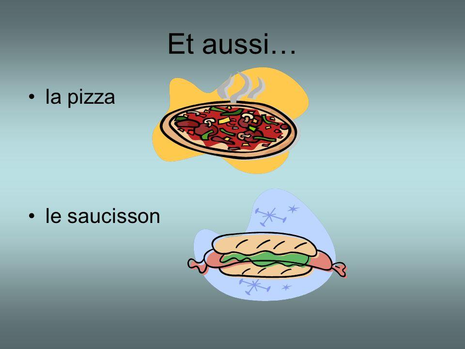 Et aussi… la pizza le saucisson