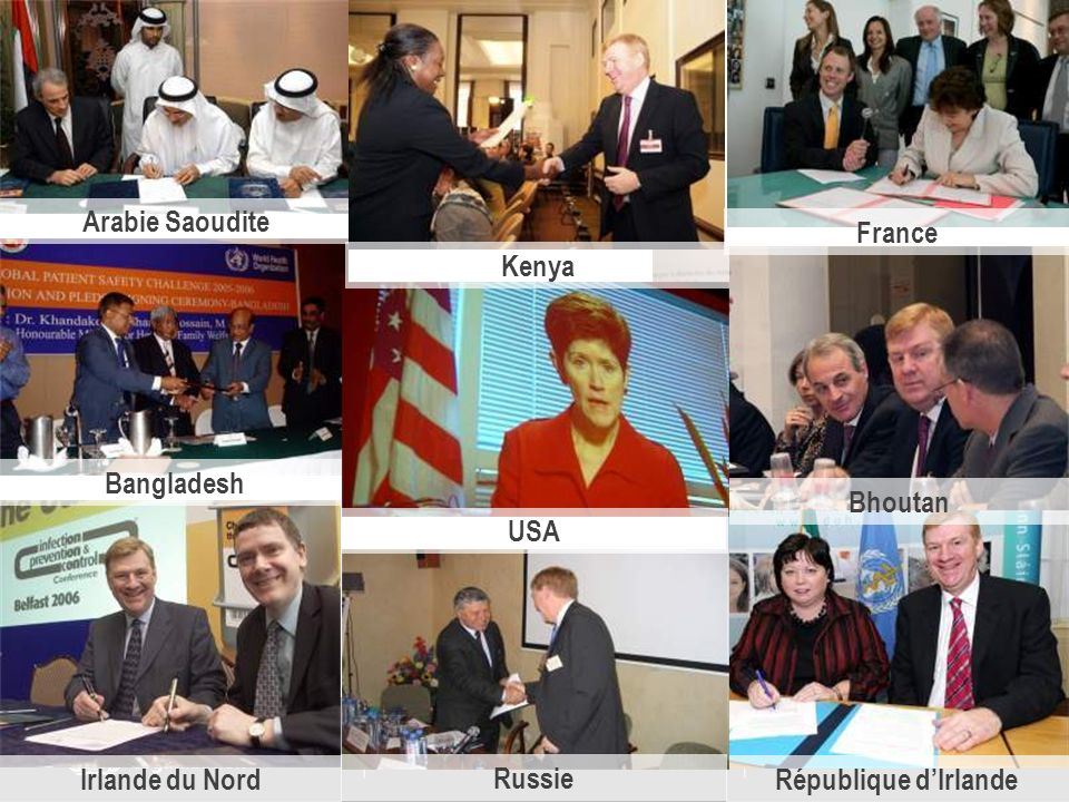 Arabie Saoudite France Kenya Bangladesh Bhoutan USA Irlande du Nord Russie République d'Irlande