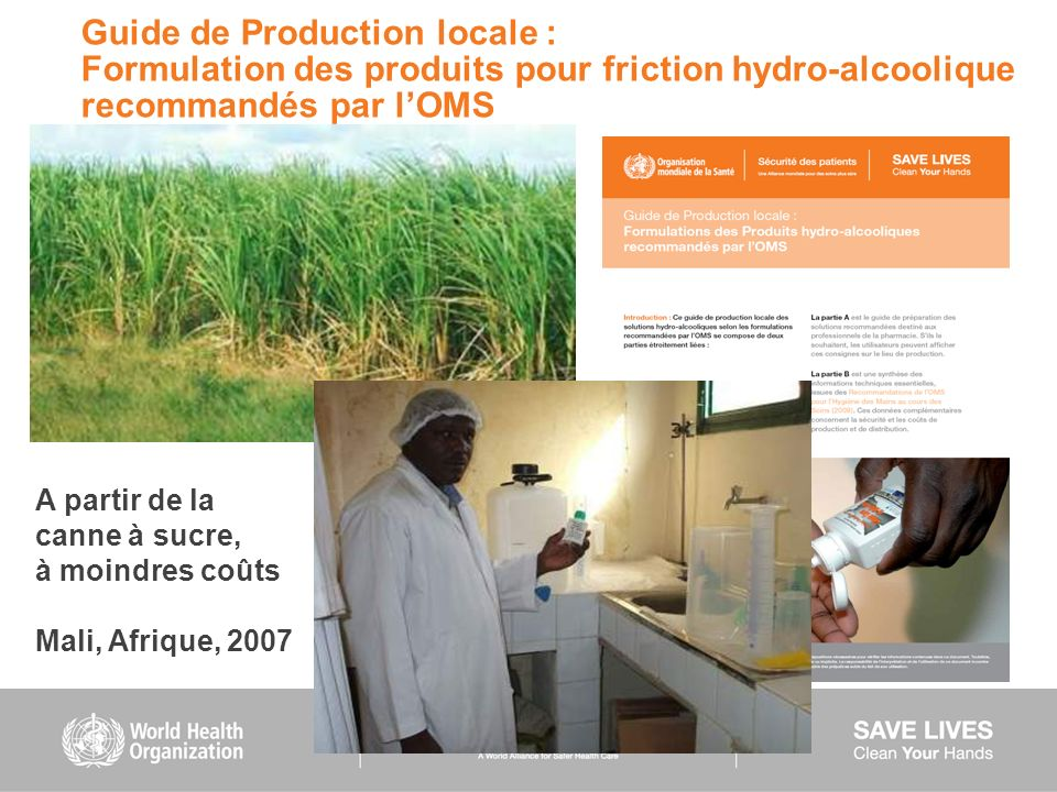 Guide de Production locale : Formulation des produits pour friction hydro-alcoolique recommandés par l'OMS