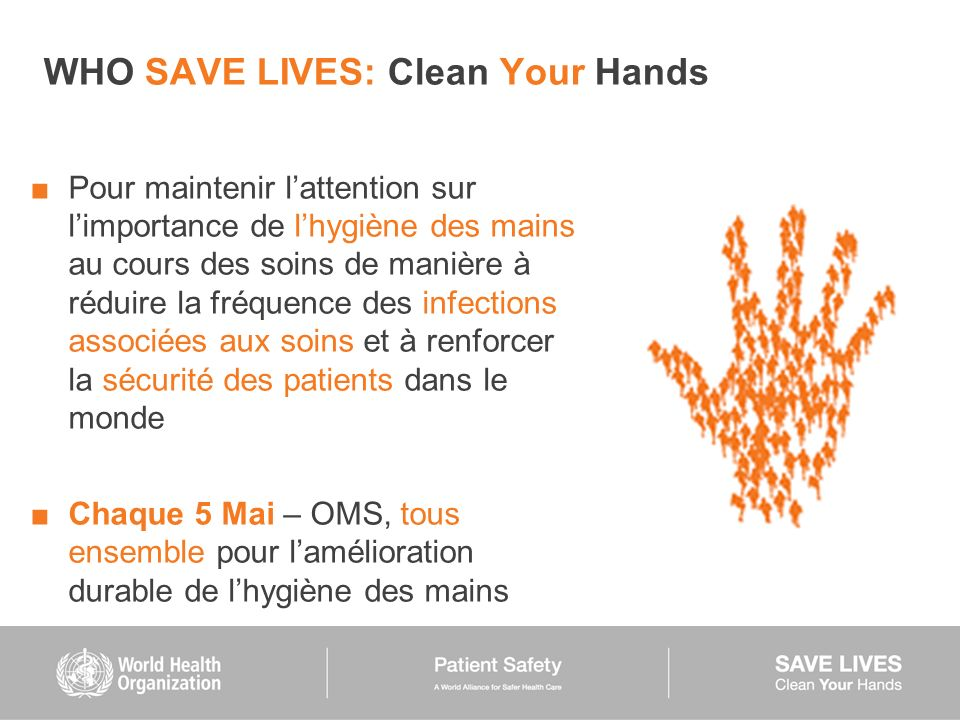 WHO SAVE LIVES: Clean Your Hands