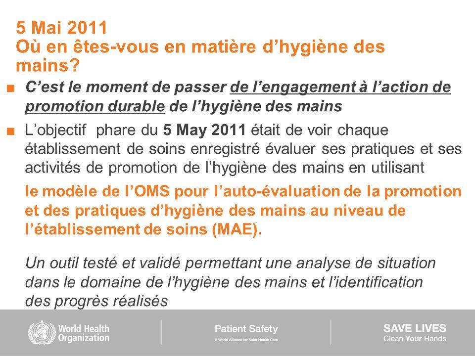5 Mai 2011 Où en êtes-vous en matière d'hygiène des mains