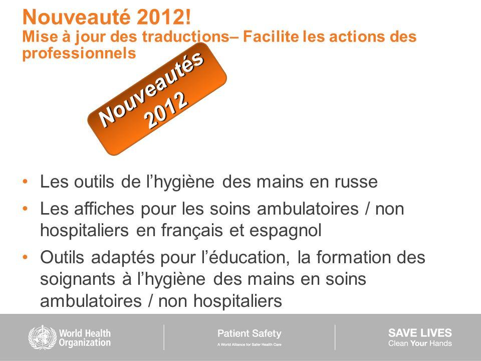 Nouveauté 2012! Mise à jour des traductions– Facilite les actions des professionnels