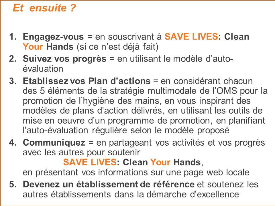 Et ensuite Engagez-vous = en souscrivant à SAVE LIVES: Clean Your Hands (si ce n'est déjà fait)