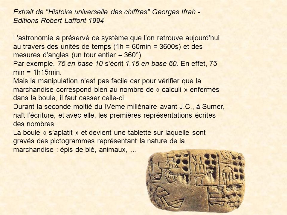 Extrait de Histoire universelle des chiffres Georges Ifrah - Editions Robert Laffont 1994