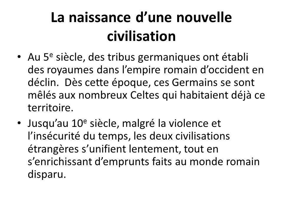 La naissance d'une nouvelle civilisation