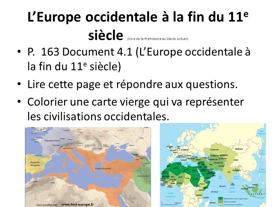 L'Europe occidentale à la fin du 11e siècle (livre de la Préhistoire au Siècle Actuel)