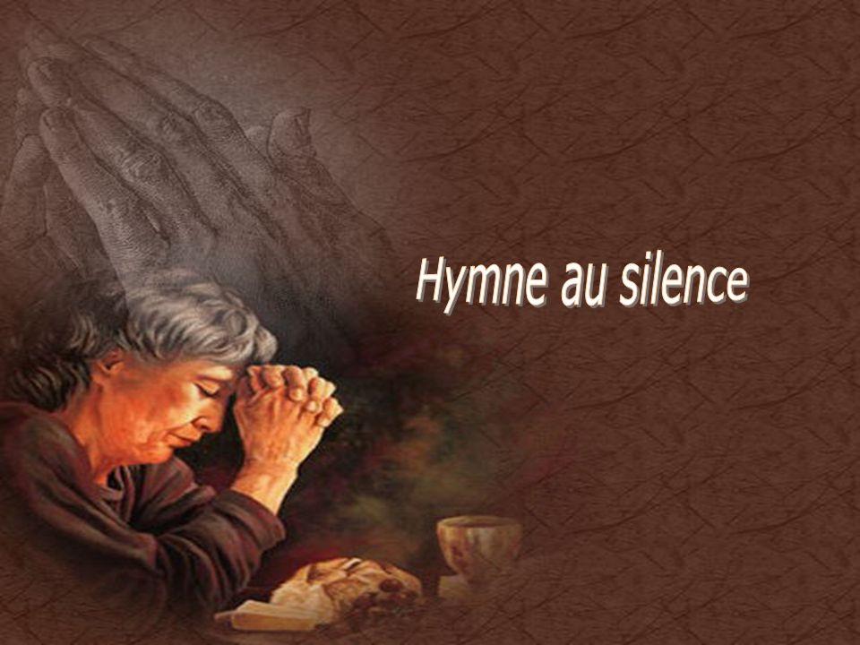 Hymne au silence Cliquez pour débuter