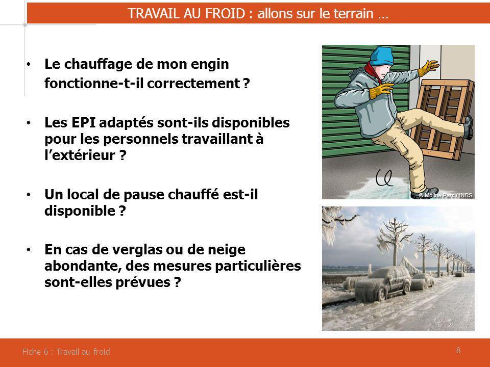 TRAVAIL AU FROID : allons sur le terrain …