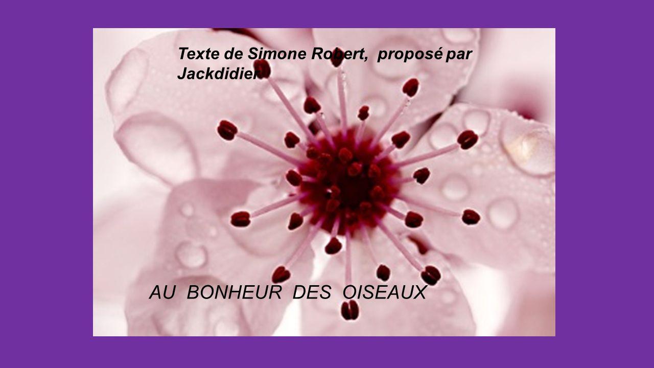 Texte de Simone Robert, proposé par Jackdidier