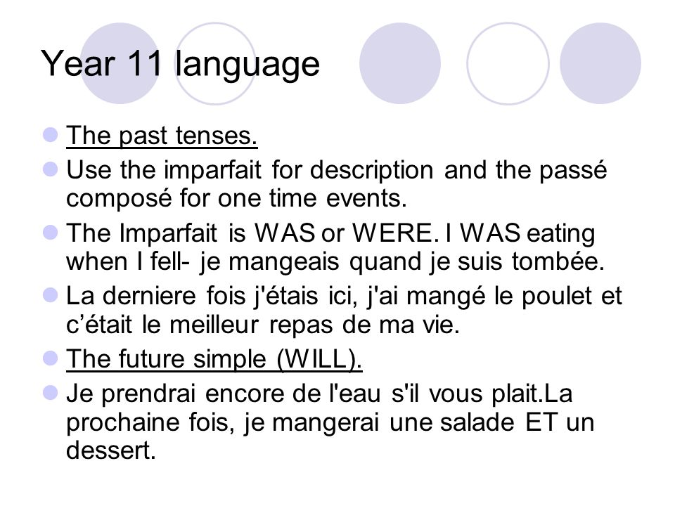 Year 11 language The past tenses.