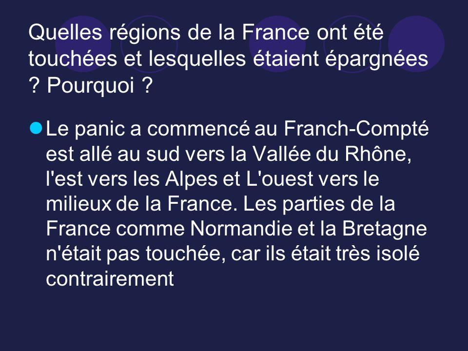 Quelles régions de la France ont été touchées et lesquelles étaient épargnées Pourquoi
