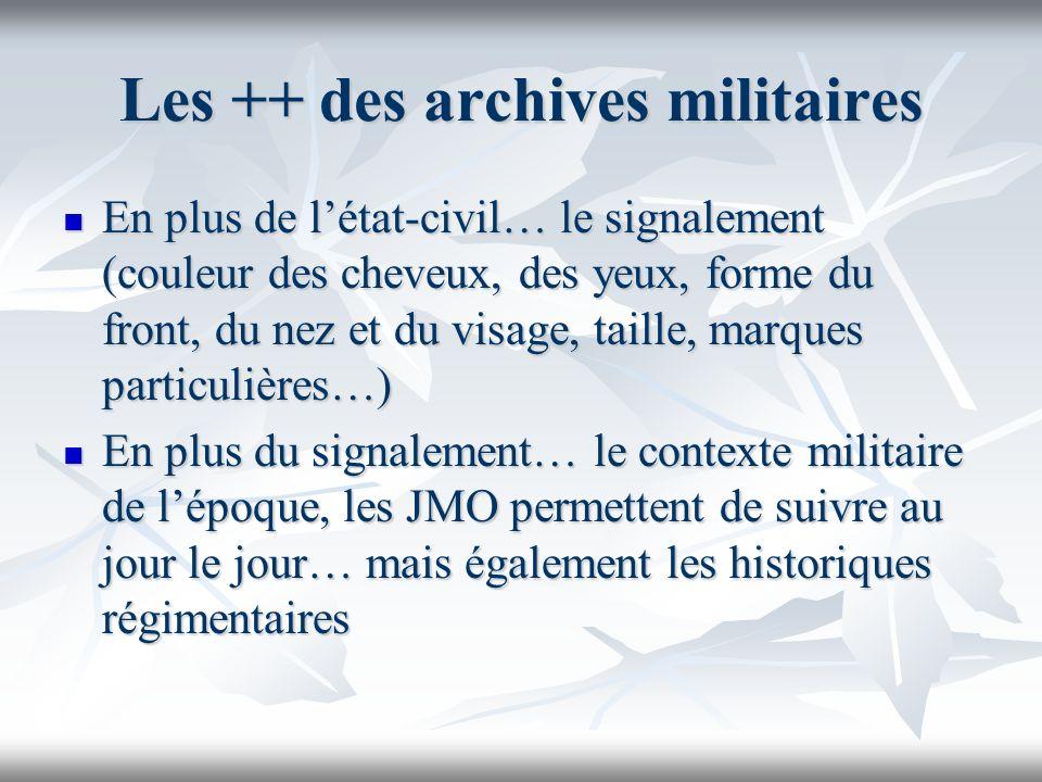 Les ++ des archives militaires