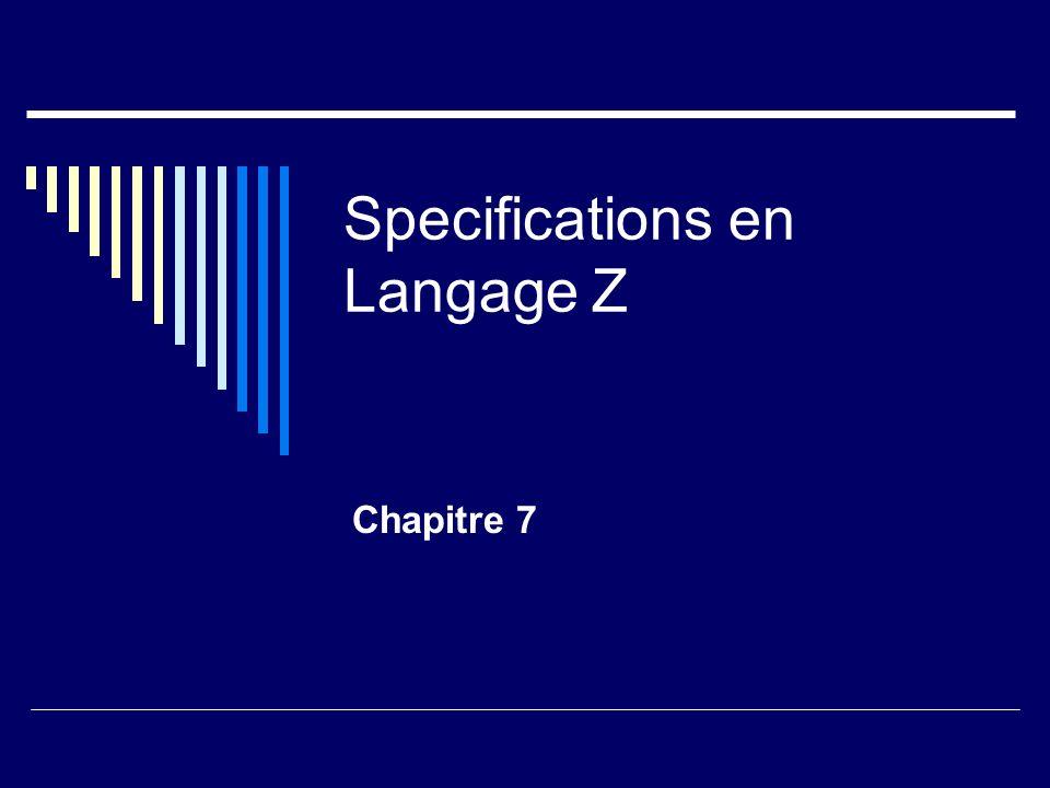 Specifications en Langage Z