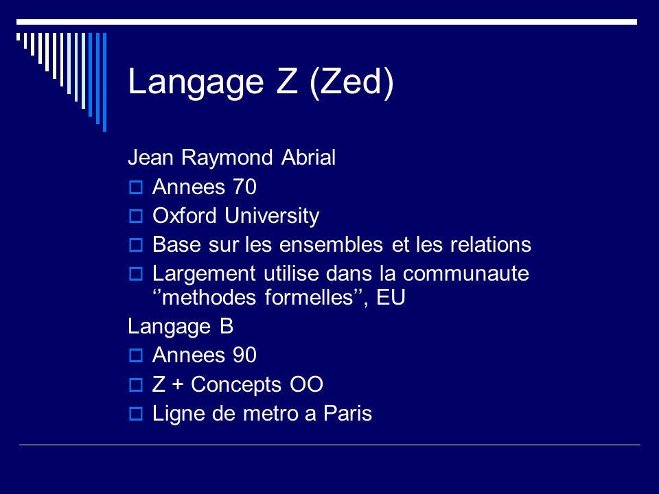 Langage Z (Zed) Jean Raymond Abrial Annees 70 Oxford University