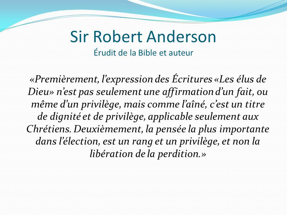 Sir Robert Anderson Érudit de la Bible et auteur