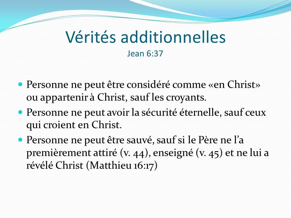 Vérités additionnelles Jean 6:37