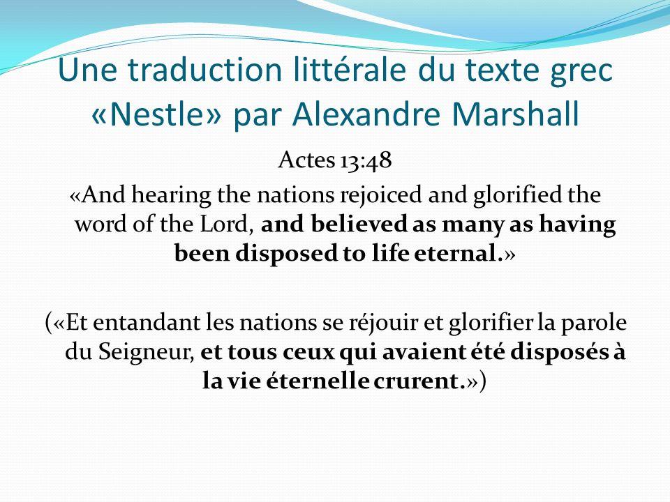 Une traduction littérale du texte grec «Nestle» par Alexandre Marshall