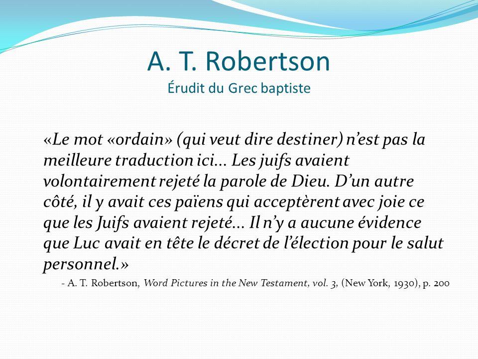 A. T. Robertson Érudit du Grec baptiste