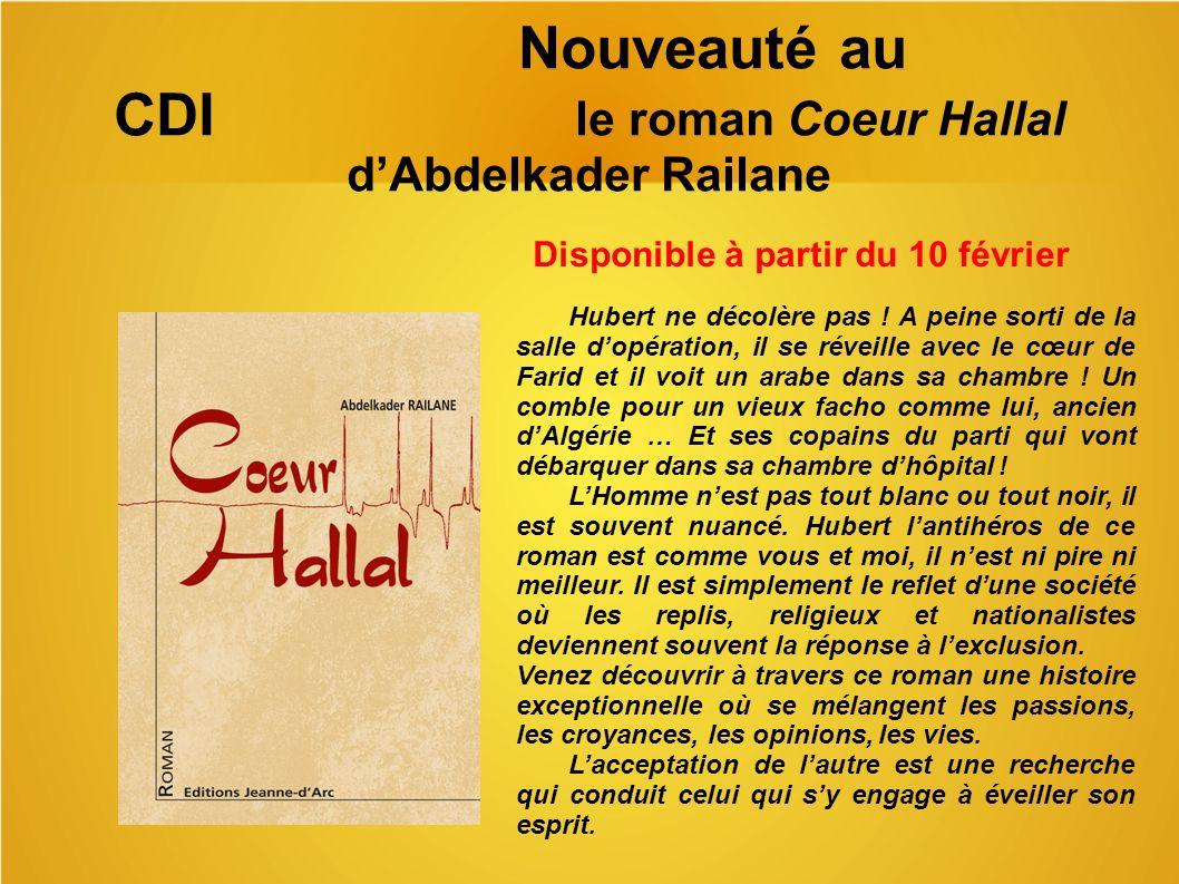 Nouveauté au CDI le roman Coeur Hallal d'Abdelkader Railane