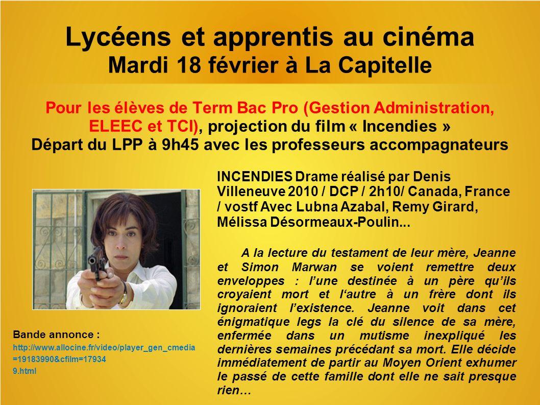 Lycéens et apprentis au cinéma Mardi 18 février à La Capitelle