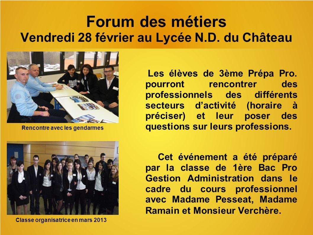 Forum des métiers Vendredi 28 février au Lycée N.D. du Château