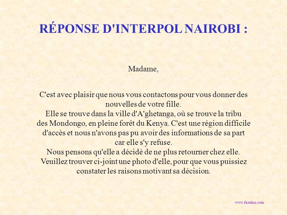 RÉPONSE D INTERPOL NAIROBI :