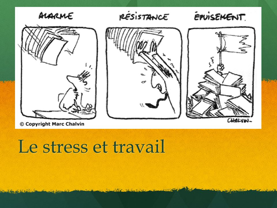 Le stress et travail ppt t l charger for Stress travail