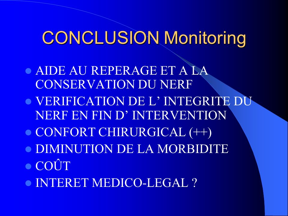 CONCLUSION Monitoring