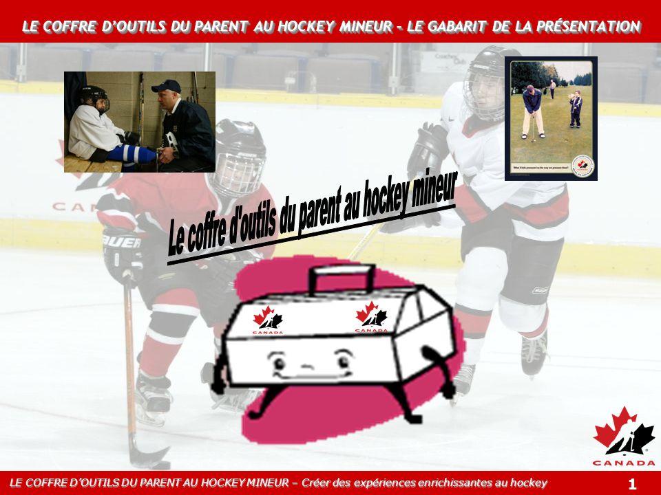Le coffre d outils du parent au hockey mineur