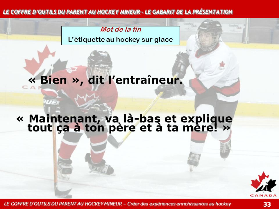 L'étiquette au hockey sur glace