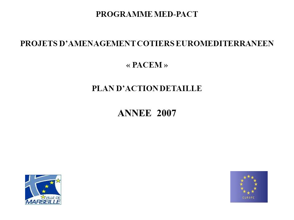 ANNEE 2007 PROGRAMME MED-PACT