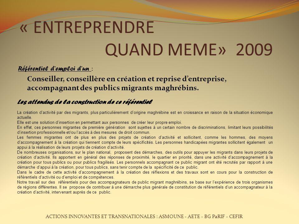 « ENTREPRENDRE QUAND MEME» 2009