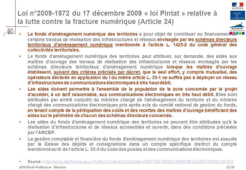 Loi n°2009-1572 du 17 décembre 2009 « loi Pintat » relative à la lutte contre la fracture numérique (Article 24)