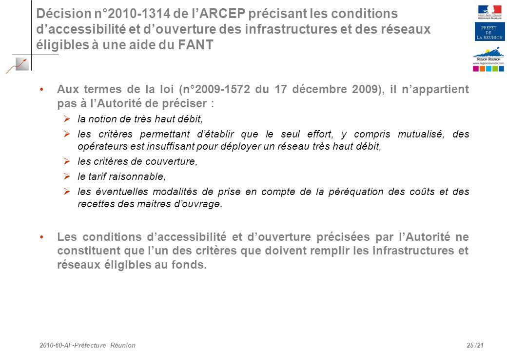 Décision n°2010-1314 de l'ARCEP précisant les conditions d'accessibilité et d'ouverture des infrastructures et des réseaux éligibles à une aide du FANT
