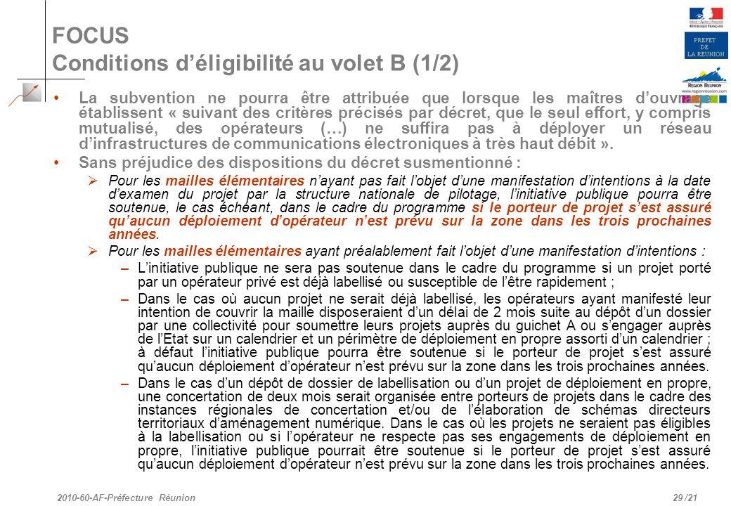 FOCUS Conditions d'éligibilité au volet B (1/2)