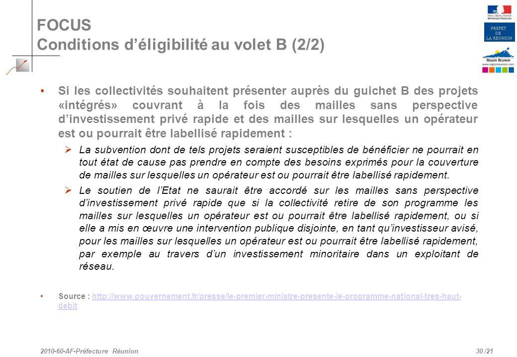 FOCUS Conditions d'éligibilité au volet B (2/2)