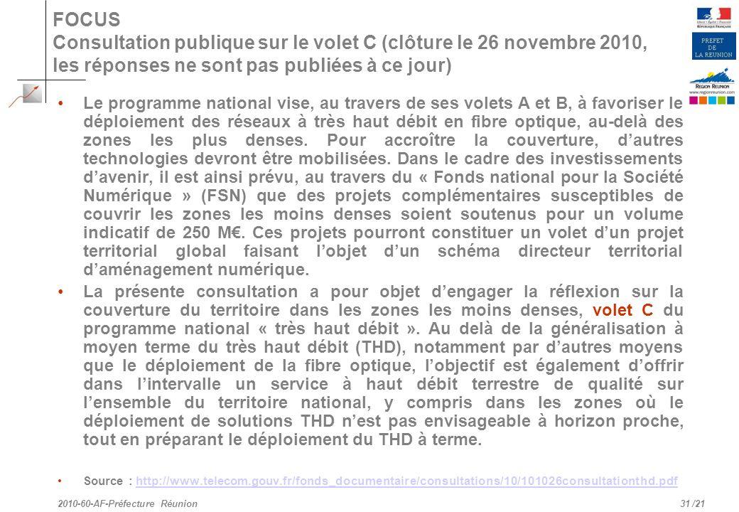 FOCUS Consultation publique sur le volet C (clôture le 26 novembre 2010, les réponses ne sont pas publiées à ce jour)